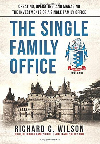 The single family office