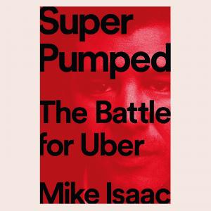 "Resenha de ""Super Pumped: The Battle for Uber"""